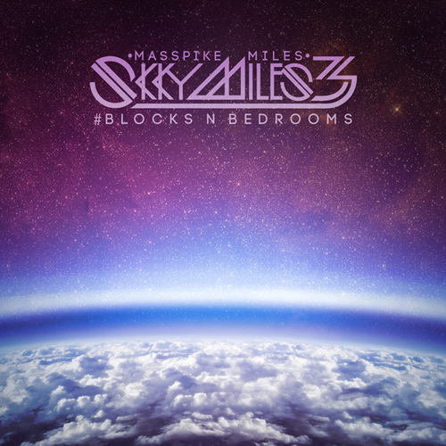 Masspike Miles – Skky Miles 3