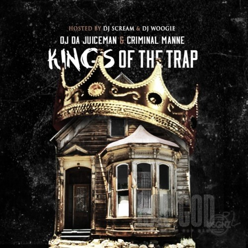 OJ_Da_Juiceman_Criminal_Manne_Kings_Of_The_Trap-front-large