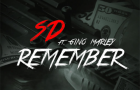 SD – Remember ft Gino Marley