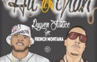 Rayven Justice – Hit Or Nah ft. French Montana