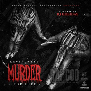 kevin gates murder for hire